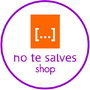 NO te SALVES | SHOP